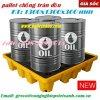 Pallet chống tràn dầu, hóa chất  Spill pallet